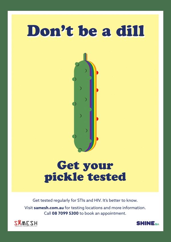 SAMESH Shine SA Health campaign poster design Adelaide Pickle
